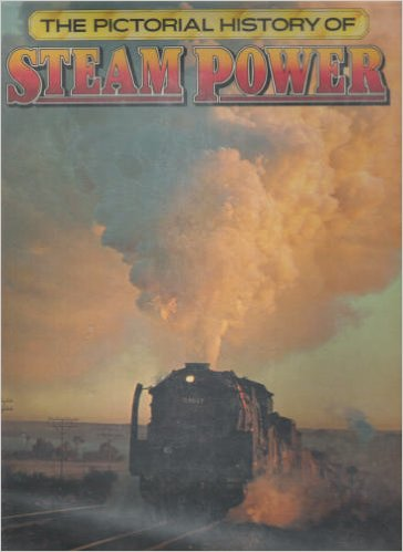 The Pictorial History of Steam Power – book cover